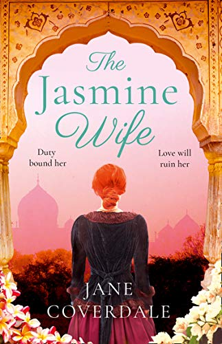 The Jasmine Wife: A sweeping epic historical romance novel for women by [Coverdale, Jane]