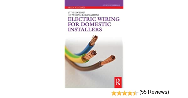 electric wiring for domestic installers amazon co uk brian electric wiring for domestic installers amazon co uk brian scaddan 9780415522090 books