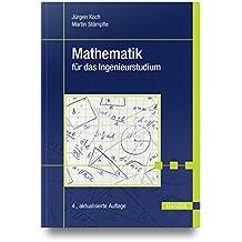 Mathematik für das Ingenieurstudium