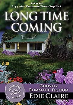 Long Time Coming (English Edition) par [Claire, Edie]
