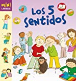 Los 5 sentidos (Larousse - Infantil / Juvenil - Castellano - A Partir De 5/6 Años - Colección Mini Larousse)