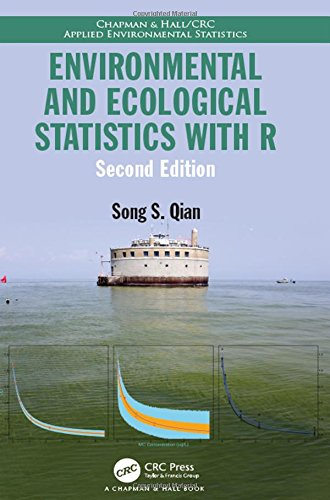 Environmental and Ecological Statistics with R, Second Edition (Chapman & Hall/CRC Applied Environmental Statistics)