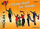 A Flying Start for Strings: Violin 1 (A Flying Start for Strings)