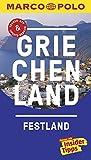 MARCO POLO Reiseführer Griechenland Festland: Reisen mit Insider-Tipps. Inklusive kostenloser Touren-App & Update-Service - Klaus Bötig