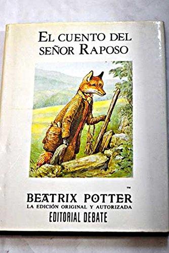Cuento del señor raposo, el por Beatrix Potter