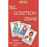 BSL QUESTION SIGNS: British Sign Language (Let's Sign)
