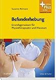 Befunderhebung: Grundlagenwissen für Physiotherapeuten und Masseure - mit Zugang zum Elsevier-Portal