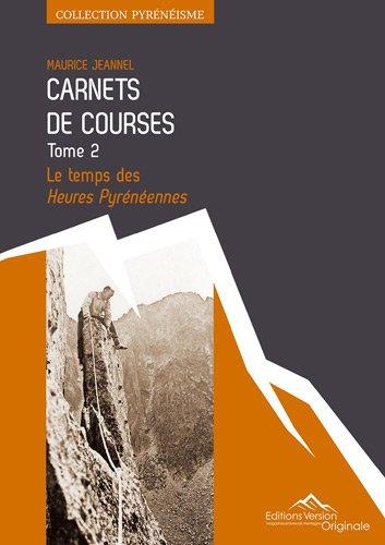 CARNETS DE COURSES TOME 2