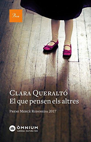 El que pensen els altres: Premi Mercè Rodoreda 2017 (Catalan ...