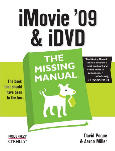 iMovie '09 & iDVD: The Missing Manual (English Edition)