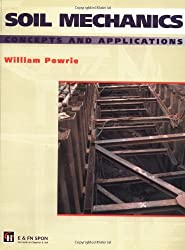 Soil Mechanics: Concepts and Applications by William Powrie (1997-01-23)