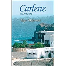 [ [ [ Carlene: A Love Story [ CARLENE: A LOVE STORY ] By Akiwumi, Tayo ( Author )Apr-01-2008 Paperback