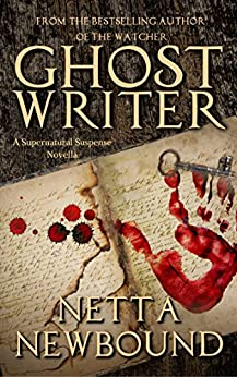 Ghost Writer (Novella): A Supernatural Suspense Novella by [Newbound, Netta]