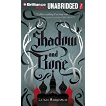 Shadow and Bone by Leigh Bardugo (May 21,2013)
