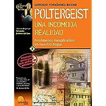 Poltergeist, una incómoda realidad