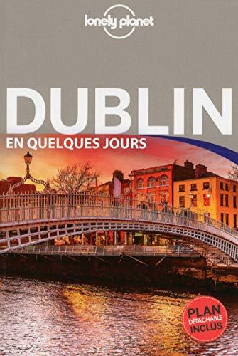 Dublin En quelques jours - 2ed par Lonely Planet LONELY PLANET