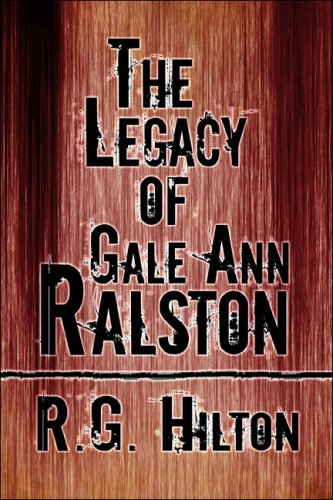 The Legacy of Gale Ann Ralston Cover Image