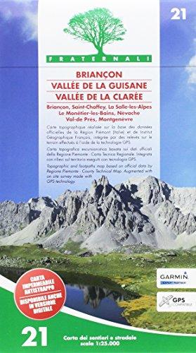 Carta n. 21. Briançon, Vallée de la Guisane, Vallée de la Clarée. Carta dei sentieri e stradale scala 1:25.000 por aavv