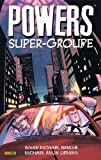 Powers, Tome 4 - Super-groupe