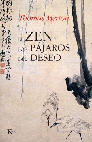 El Zen Y Los Pájaros Del Deseo (Sabiduría Perenne)