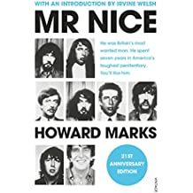 Mr Nice: The Incredible Story of an Unconventional Life (English Edition)
