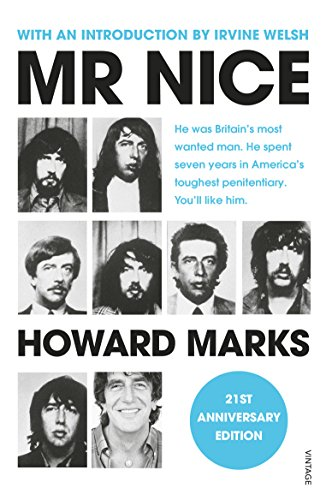 Mr Nice: The Incredible Story of an Unconventional Life por Howard Marks