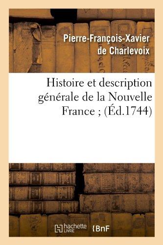 Histoire et description générale de la Nouvelle ...
