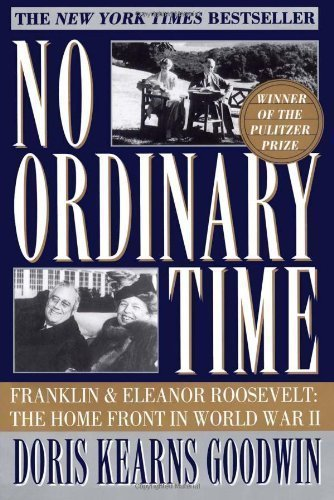 No Ordinary Time: Franklin and Eleanor Roosevelt - The Home Front in World War II by Goodwin, Doris Kearns ( 1995 )