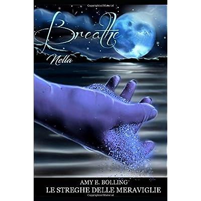 Breathe Nella