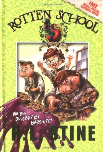 The Big Blueberry Barf-Off! [With Stickers] (Rotten School) by R. L. Stine (31-Jul-2005) Hardcover