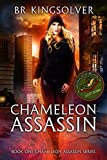 Chameleon Assassin (Chameleon Assassin Series Book 1) by BR Kingsolver