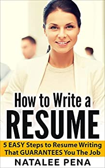 resume how to write a resume 5 easy steps to resume