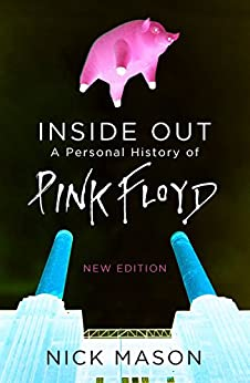 Inside Out: A Personal History of Pink Floyd (English Edition) par [Mason, Nick]
