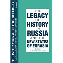 The International Politics of Eurasia: v. 1: The Influence of History