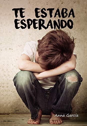 Te estaba esperando (Spanish Edition)