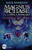 """Afficher """"Magnus Chase et les dieux d'Asgard n° 03<br /> Le vaisseau des damnés"""""""