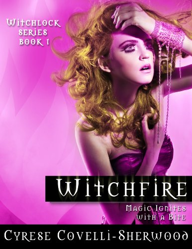 Witchfire (Witchlock Book 1)
