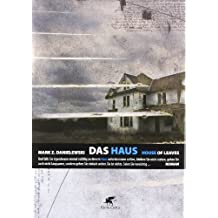 Das Haus. House of Leaves von Mark Z. Danielewski (2007) Gebundene Ausgabe