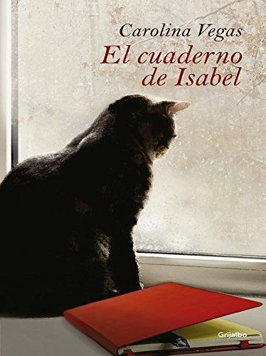 El cuaderno de Isabel por Carolina Vegas Molina