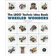 [(The LEGO Technic Idea Book: Wheeled Wonders: Vehicles)] [Author: Isogawa Yoshihito] published on (November, 2010)
