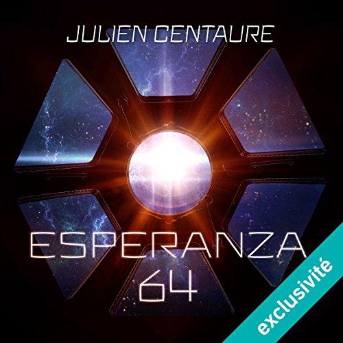 Esperanza 64: Esperanza 64, 1 par Julien Centaure