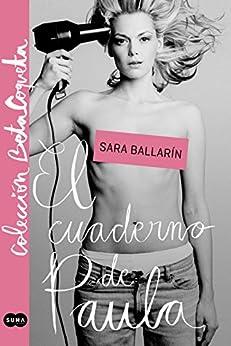 El cuaderno de Paula (Colección @BetaCoqueta) de [Ballarín, Sara]