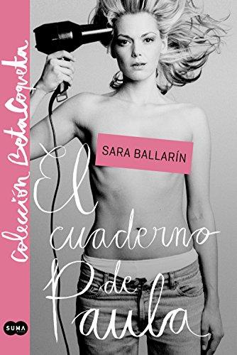 El cuaderno de Paula (Colección @BetaCoqueta) por Sara Ballarín