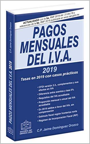 PAGOS MENSUALES DEL IVA 2019: tasas en 2019 con casos prácticos ...