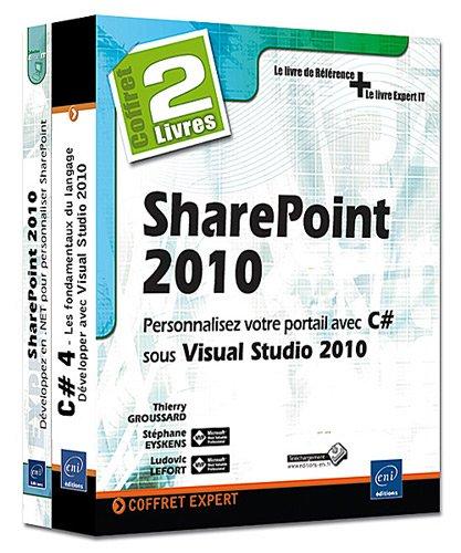 SharePoint 2010 - Coffret de 2 livres : Personnalisez votre portail avec C# sous Visual Studio 2010