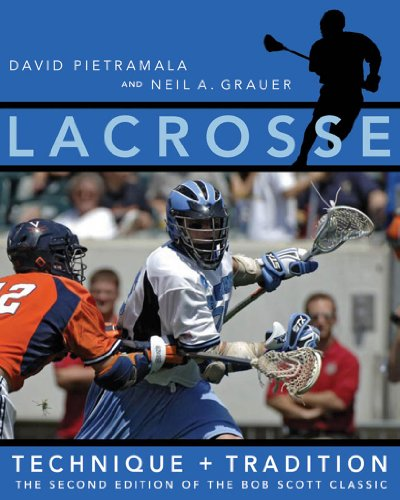 Lacrosse: Technique and Tradition
