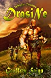 Drasine (WhipEye Chronicles, Book 3) by Geoffrey Saign
