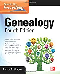 How to Do Everything: Genealogy, Fourth Edition by George G. Morgan (2015-02-02)