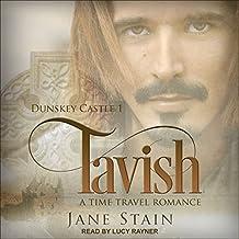 Tavish: Dunskey Castle Series, Book 1