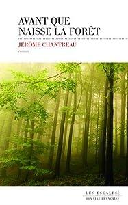 """Afficher """"Avant que naisse la forêt"""""""